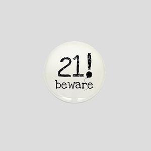 21 Beware Mini Button