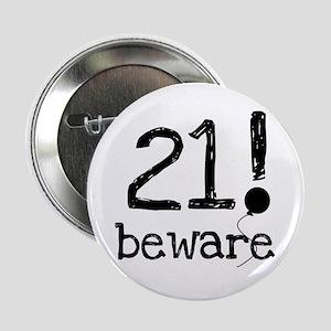 21 Beware Button