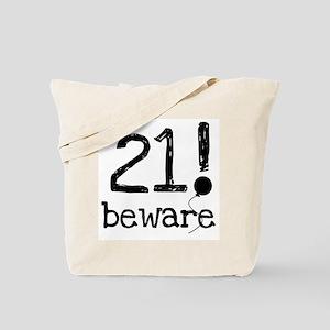 21 Beware Tote Bag