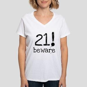 21 Beware Women's V-Neck T-Shirt