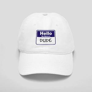 Dude Cap