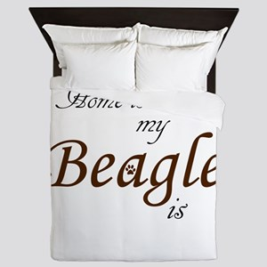 Home is Where My Beagle Is Queen Duvet