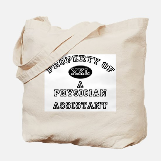 Property of a Physician Assistant Tote Bag