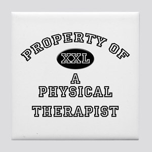 Property of a Physical Therapist Tile Coaster