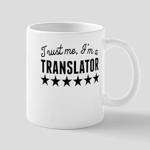 Trust Me Im A Translator Mugs
