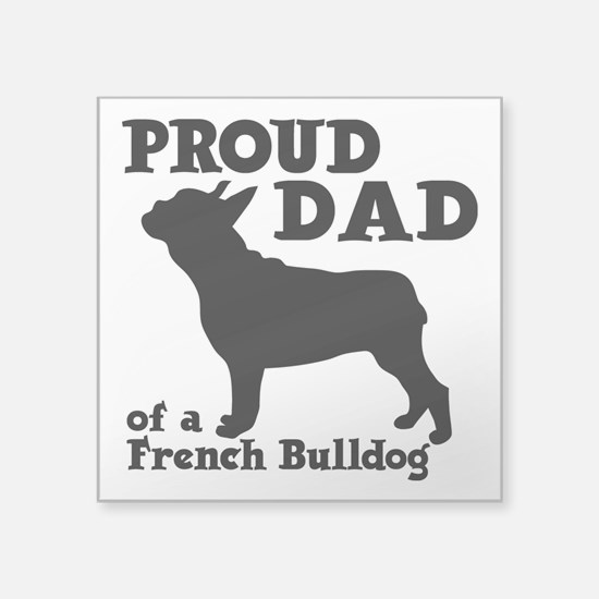 """FRENCH DAD Square Sticker 3"""" x 3"""""""