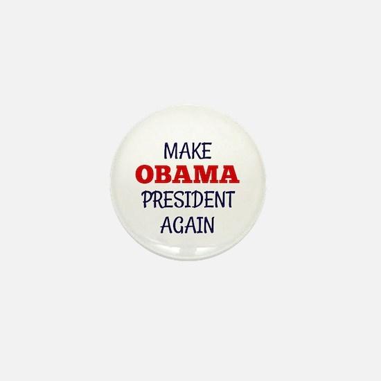 Make Obama President Again Mini Button (10 pack)