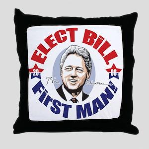 Elect Bill 4 First Man Throw Pillow