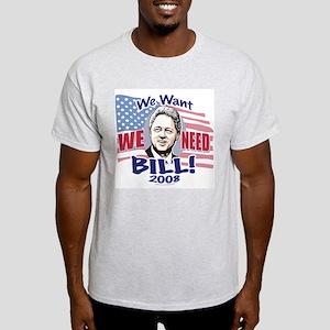 New We NEED Bill Light T-Shirt