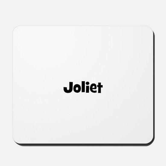 Joliet Mousepad