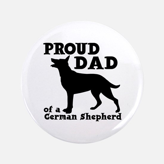 GERMAN SHEPHERD DAD Button