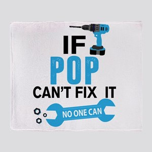 If Pop Can't Fix It No One Can Throw Blanket