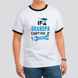 If Gramdpa Can't Fix It No One Can T-Shirt