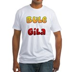 Bule Gila Fitted T-Shirt
