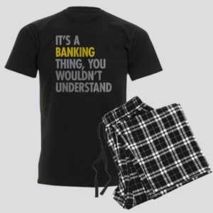 Its A Banking Thing Pajamas