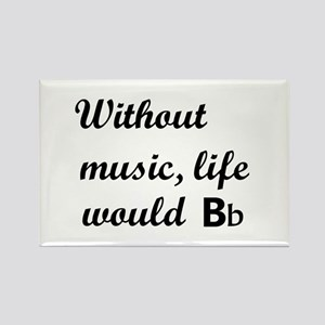 Without Music, Life Would Bb (Be Flat) s Magnets