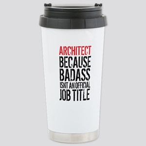 Badass Architect Stainless Steel Travel Mug