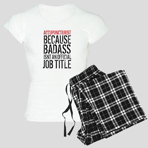 Badass Accupuncturist Women's Light Pajamas