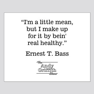 Ernest T. Bass Quote Posters