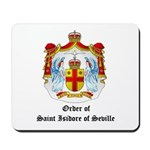Order of St. Isidore of Sevil Mousepad