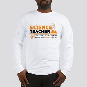 Science Teacher Cooler Long Sleeve T-Shirt