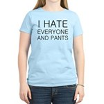 i hate everyone and Women's Light T-Shirt