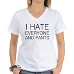 i hate everyone and Women's V-Neck T-Shirt