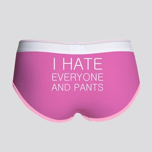 i hate everyone and Women's Boy Brief