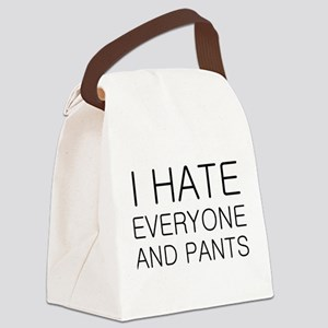 i hate everyone and Canvas Lunch Bag