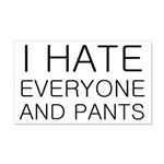 i hate everyone and 20x12 Wall Decal