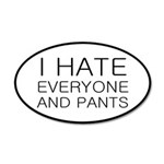 i hate everyone and 35x21 Oval Wall Decal