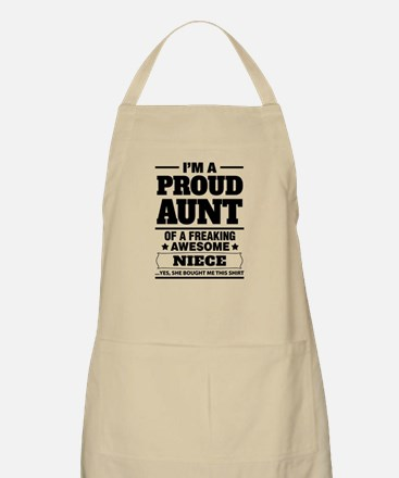I'm A Proud Aunt Of A Freaking Awesome Niece Apron