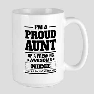 I'm A Proud Aunt Of A Freaking Awesome Niece Mugs