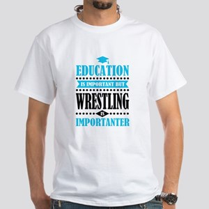 education is important but wrestling importanter T