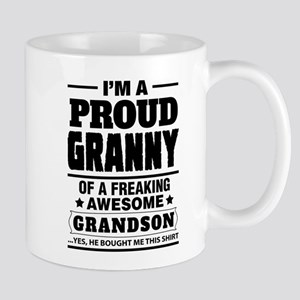 I'm A Proud Granny Of A Freaking Awesome Grandson
