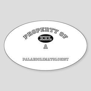 Property of a Palaeoclimatologist Oval Sticker