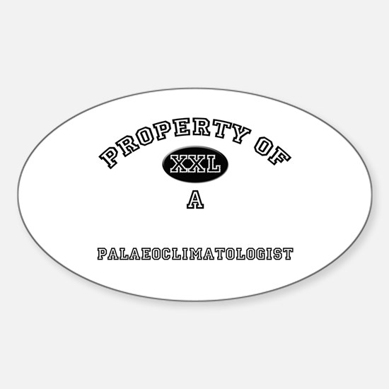 Property of a Palaeoclimatologist Oval Decal