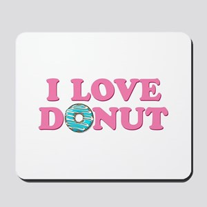 I Love Donut Mousepad