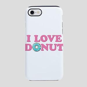 I Love Donut iPhone 8/7 Tough Case