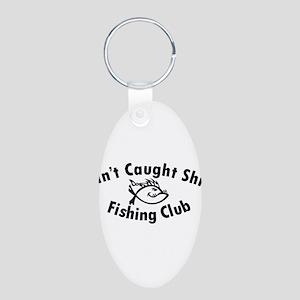 Aint Caught Shit Fishing Club Keychains