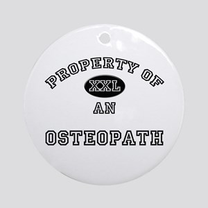 Property of an Osteopath Ornament (Round)