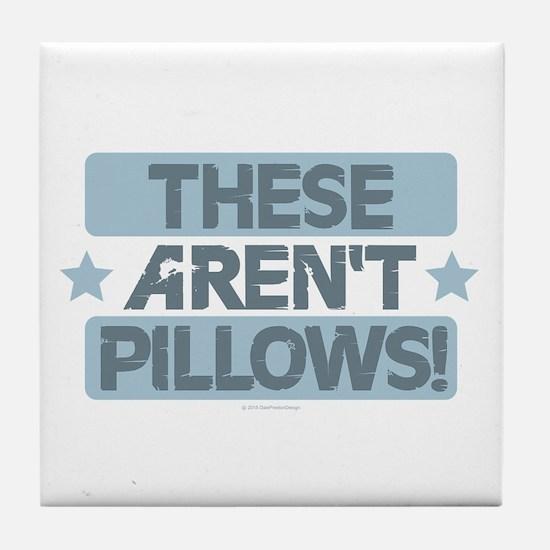 These Aren't Pillows - Blue Tile Coaster