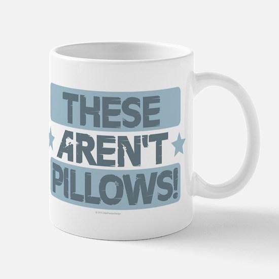 These Aren't Pillows - Blue Mugs