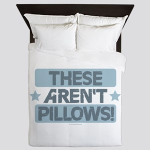 These Aren't Pillows - Blue Queen Duvet