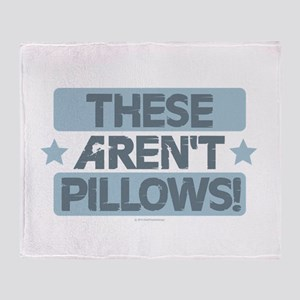 These Aren't Pillows - Blue Throw Blanket
