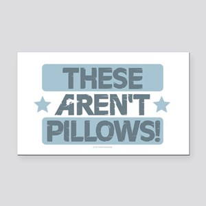 These Aren't Pillows - Blue Rectangle Car Magnet