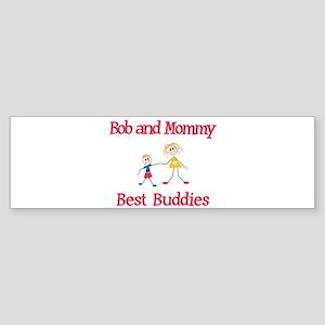 Bob & Mommy - Buddies Bumper Sticker