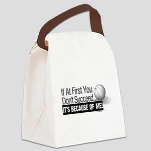 If at First You Don't Succeed bas Canvas Lunch Bag