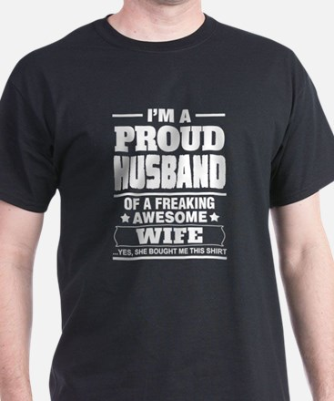I'm A Proud Husband Of A Freaking Awesome Wife T-S