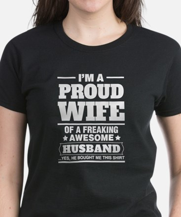 I'm A Proud Wife Of A Freaking Awesome Husband T-S